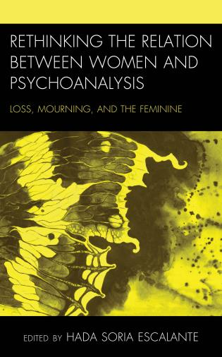 Cover image for the book Rethinking the Relation between Women and Psychoanalysis: Loss, Mourning, and the Feminine