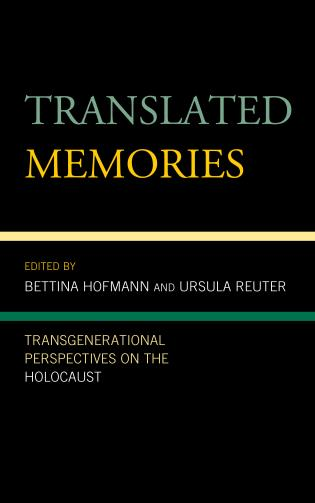 Cover image for the book Translated Memories: Transgenerational Perspectives on the Holocaust