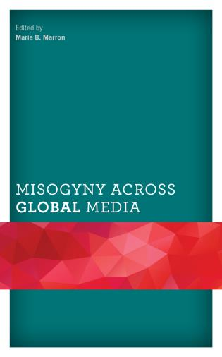 Cover image for the book Misogyny across Global Media