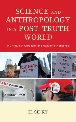 Cover image for the book Science and Anthropology in a Post-Truth World: A Critique of Unreason and Academic Nonsense