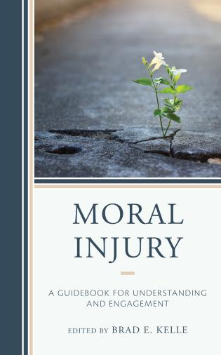 Cover image for the book Moral Injury: A Guidebook for Understanding and Engagement