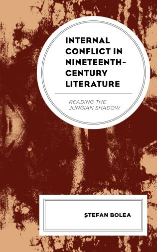 Cover image for the book Internal Conflict in Nineteenth-Century Literature: Reading the Jungian Shadow