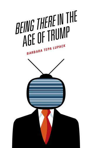 Cover image for the book Being There in the Age of Trump