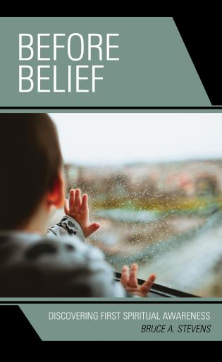 Cover image for the book Before Belief: Discovering First Spiritual Awareness