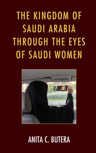 Cover image for the book The Kingdom of Saudi Arabia through the Eyes of Saudi Women