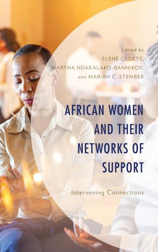 Cover image for the book African Women and Their Networks of Support: Intervening Connections