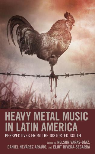 Cover image for the book Heavy Metal Music in Latin America: Perspectives from the Distorted South