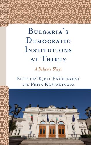 Cover image for the book Bulgaria's Democratic Institutions at Thirty: A Balance Sheet