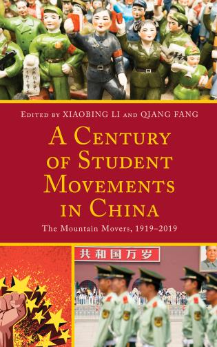 Cover image for the book A Century of Student Movements in China: The Mountain Movers, 1919–2019