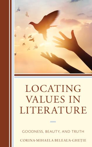 Cover image for the book Locating Values in Literature: Goodness, Beauty, and Truth