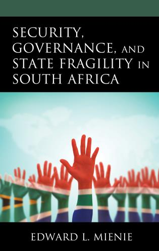 Cover image for the book Security, Governance, and State Fragility in South Africa