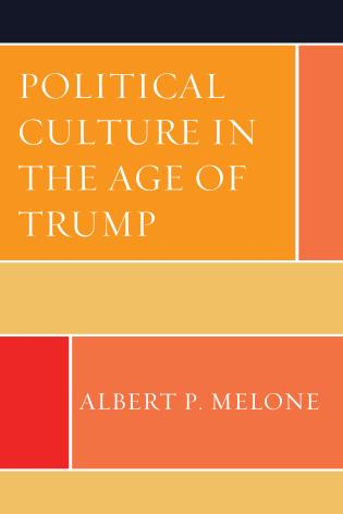 Cover image for the book Political Culture in the Age of Trump