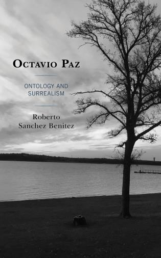 Cover image for the book Octavio Paz: Ontology and Surrealism