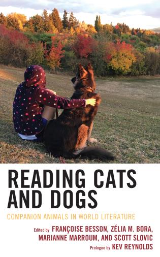 Cover image for the book Reading Cats and Dogs: Companion Animals in World Literature
