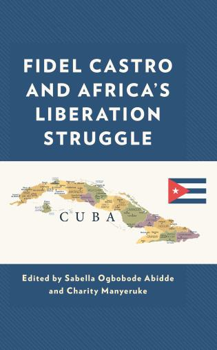 Cover image for the book Fidel Castro and Africa's Liberation Struggle