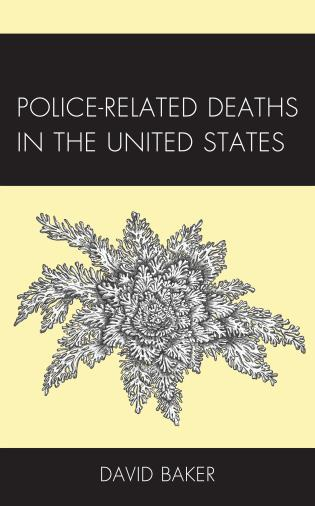 Cover image for the book Police-Related Deaths in the United States