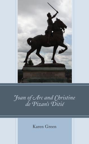 Cover image for the book Joan of Arc and Christine de Pizan's Ditié