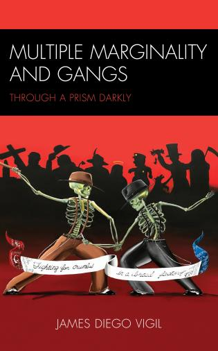 Cover image for the book Multiple Marginality and Gangs: Through a Prism Darkly