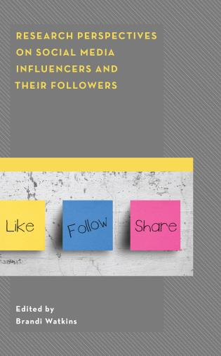 Cover image for the book Research Perspectives on Social Media Influencers and their Followers