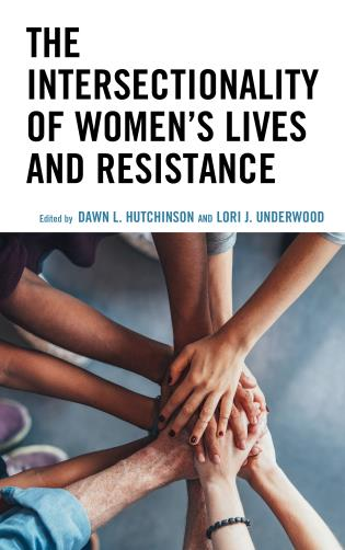 Cover image for the book The Intersectionality of Women's Lives and Resistance