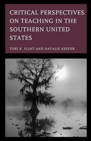 Cover image for the book Critical Perspectives on Teaching in the Southern United States
