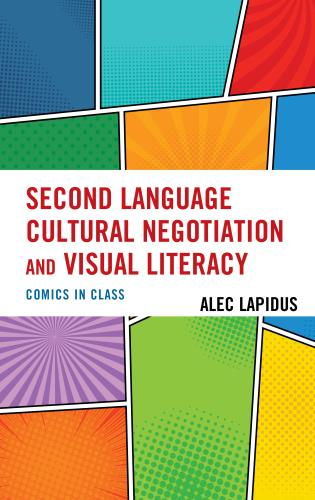 Cover image for the book Second Language Cultural Negotiation and Visual Literacy: Comics in Class