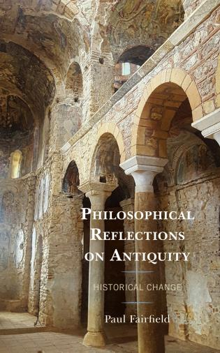 Cover image for the book Philosophical Reflections on Antiquity: Historical Change
