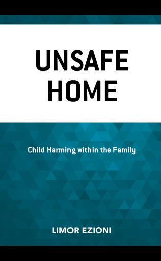 Cover image for the book Unsafe Home: Child Harming within the Family