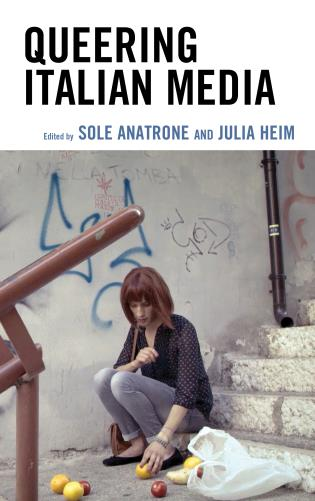 Cover image for the book Queering Italian Media