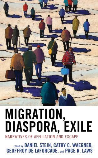 Cover image for the book Migration, Diaspora, Exile: Narratives of Affiliation and Escape