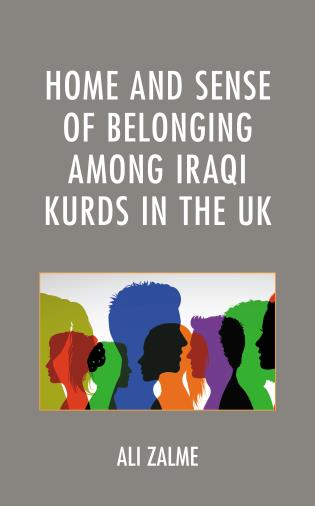 Cover image for the book Home and Sense of Belonging among Iraqi Kurds in the UK