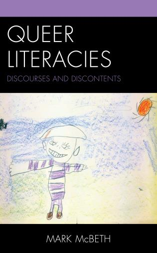 Cover image for the book Queer Literacies: Discourses and Discontents