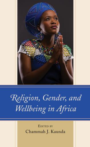 Cover image for the book Religion, Gender, and Wellbeing in Africa