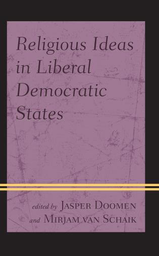 Cover image for the book Religious Ideas in Liberal Democratic States