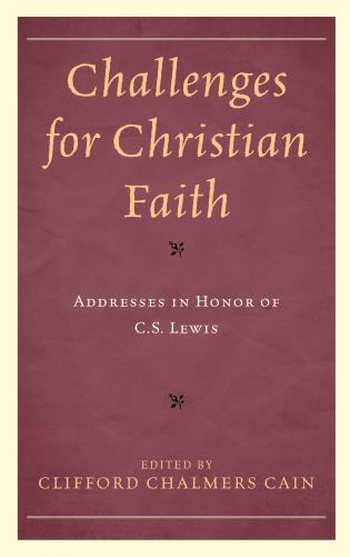 Cover image for the book Challenges for Christian Faith: Addresses in Honor of C.S. Lewis