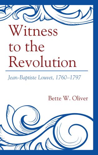 Cover image for the book Witness to the Revolution: Jean-Baptiste Louvet, 1760–1797