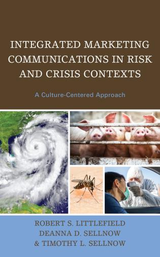 Cover image for the book Integrated Marketing Communications in Risk and Crisis Contexts: A Culture-Centered Approach