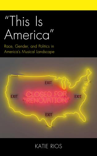 """Cover image for the book """"This Is America"""": Race, Gender, and Politics in America's Musical Landscape"""