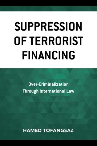 Cover image for the book Suppression Of Terrorist Financing: Over-Criminalization Through International Law