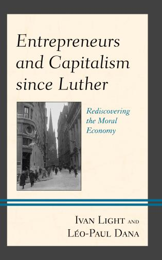 Cover image for the book Entrepreneurs and Capitalism since Luther: Rediscovering the Moral Economy