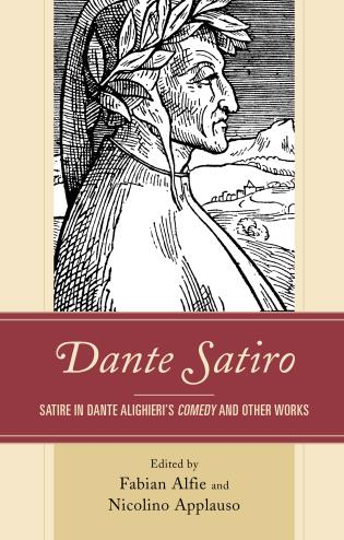 Cover image for the book Dante Satiro: Satire in Dante Alighieri's Comedy and Other Works