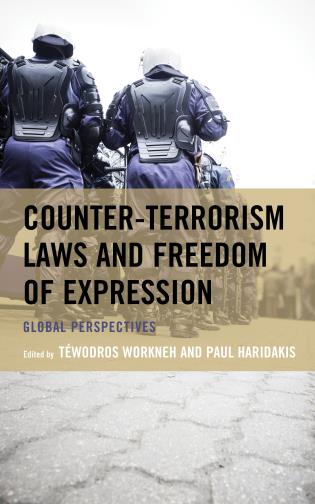 Cover image for the book Counter-Terrorism Laws and Freedom of Expression: Global Perspectives