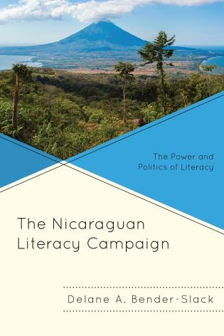 Cover image for the book The Nicaraguan Literacy Campaign: The Power and Politics of Literacy