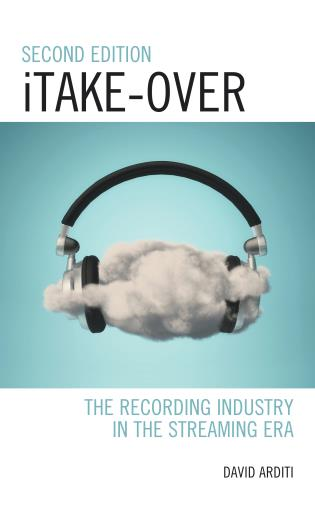 Cover image for the book iTake-Over: The Recording Industry in the Streaming Era, 2nd Edition