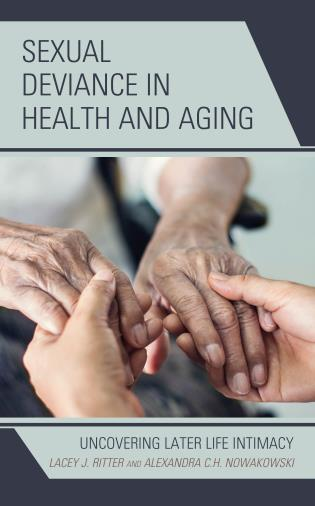 Cover image for the book Sexual Deviance in Health and Aging: Uncovering Later Life Intimacy