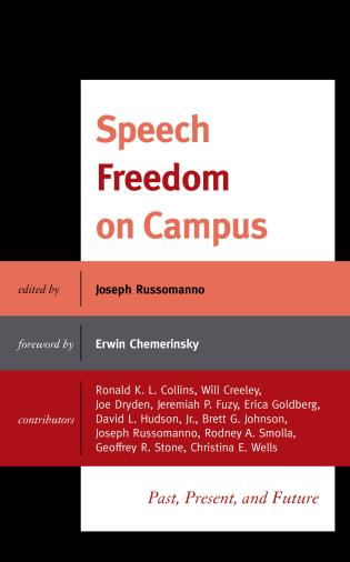Cover image for the book Speech Freedom on Campus: Past, Present, and Future