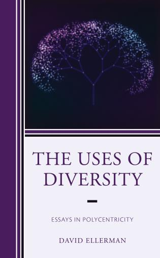 Cover image for the book The Uses of Diversity: Essays in Polycentricity