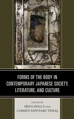 Cover image for the book Forms of the Body in Contemporary Japanese Society, Literature, and Culture
