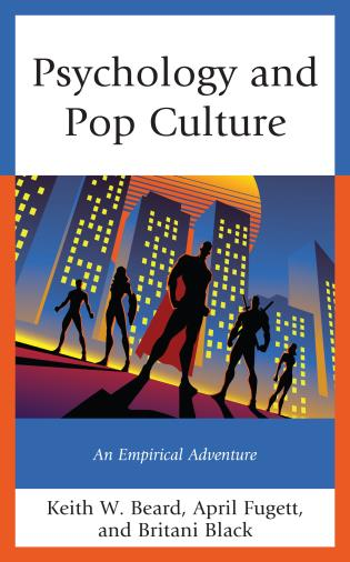Cover image for the book Psychology and Pop Culture: An Empirical Adventure