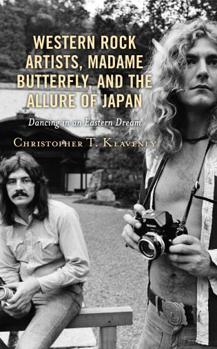 Cover image for the book Western Rock Artists, Madame Butterfly, and the Allure of Japan: Dancing in an Eastern Dream